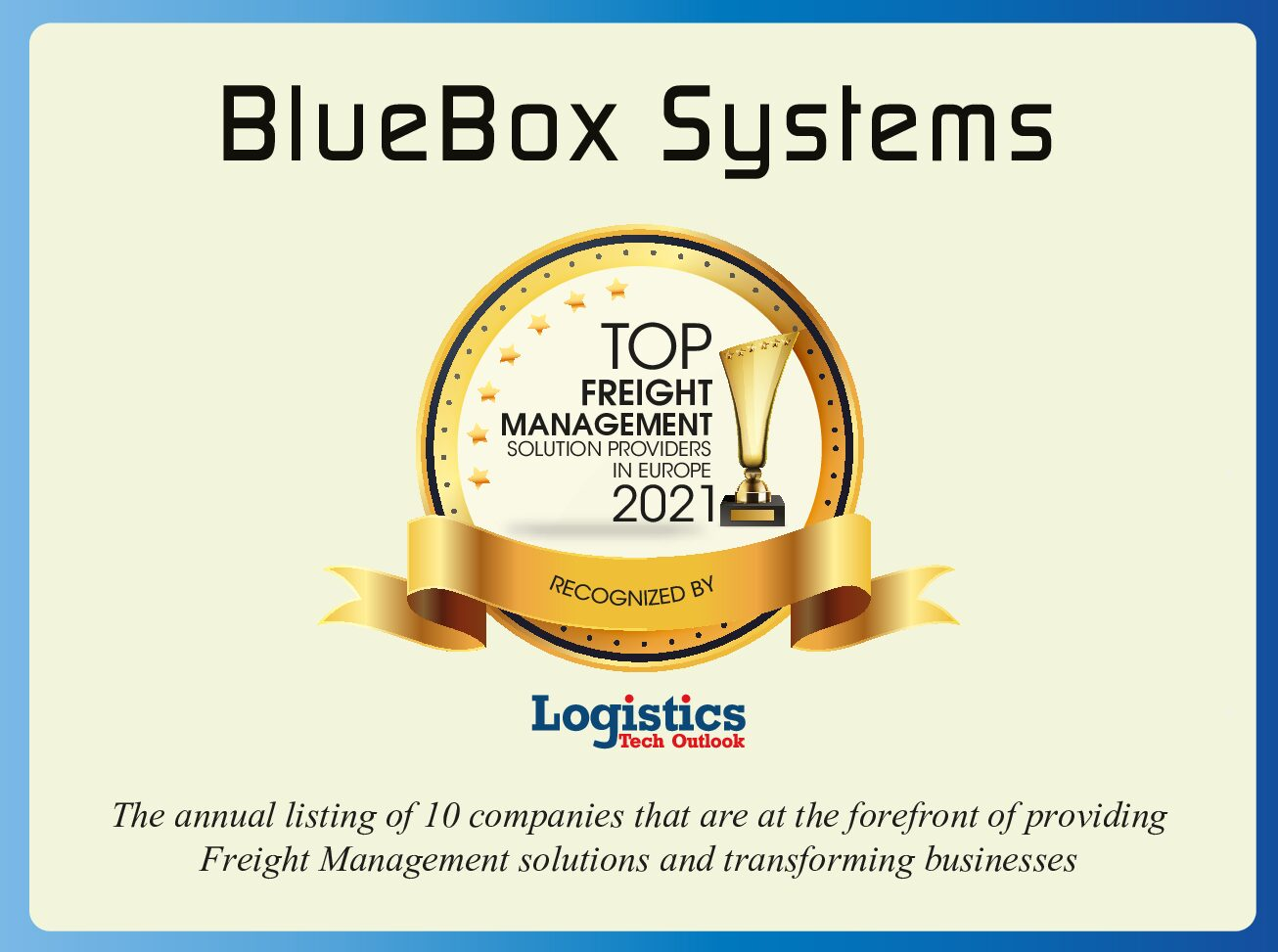 Read more about the article Bluebox erhält Auszeichnung als Teil der 10 innovativsten Logistikunternehmen weltweit